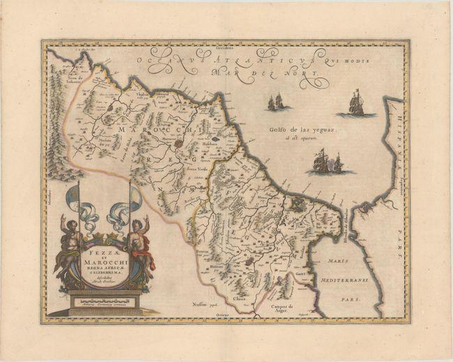 Fezzae et Marocchi Regna Africae Celeberrima, Describebat Abrah: Ortelius